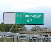 Road Sign Indicating The End Of The Freeway In Italy Fine Autost poster