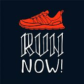 Run Now Lettering. Running Typography. Sport Motivation Quote. Motivational Poster For Gym, Phrase F poster