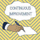 Conceptual Hand Writing Showing Continuous Improvement. Business Photo Showcasing Ongoing Effort To  poster