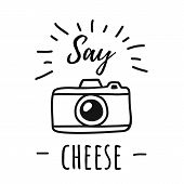 Hand Draw Photo Camera Line Poster With The Words Say Cheese. Vector Illustration In Simple Doodle S poster