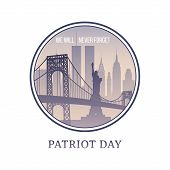 Patriot Day New York Skyline 11 September 2001. We Will Never Forget. Nyc Vector Sign. poster