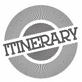 Itinerary Typographic Stamp. Typographic Sign, Badge Or Logo poster