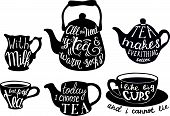 Vector Tea Set With Cute Tea Quotes And Sayings. Calligraphic Handwritten Short Phrases About Tea. V poster