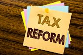 Conceptual Hand Writing Text Caption Inspiration Showing Tax Reform. Business Concept For Government poster