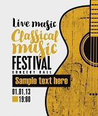Vector Banner For A Festival Live Music With The Inscription Classical Music And A Wooden Guitar In  poster
