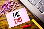 Handwritten Text Showing The End. Business Concept For End Finish Close Written On Pink Sticky Note  poster