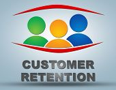 stock photo of enticing  - Customer Retention text illustration concept on grey background with group of people icons - JPG