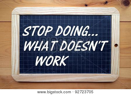 Stop Doing What Doesn\'t Work