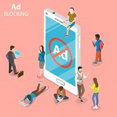Ad Blocking Flat Isometric Vector Concept. People Surrounded A Smartphone With Sign Of Blocked Adver poster