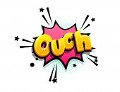 Ouch Oops Cartoon Funny Retro Candy Comic Font. Explosion Isometric Text Shock Phrase Pop Art. Color poster