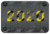 Calendar Year 2020 Warning Vector Danger Sign. Black And Yellow Striped Inscription For The Calendar poster