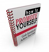������, ������: How to Promote Yourself book of how to instructions and steps to increase customers and clients for