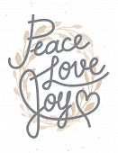Peace, Love, Joy Christmas Lettering Quote With A Golden Wreath For Invitations, Greeting Cards And poster