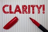 Word Writing Text Clarity. Business Concept For Certainty Precision Purity Comprehensibility Transpa poster