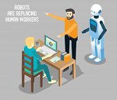 Influence Of Robot-based Automation On Human Employment Concept Vector Isometric Illustration. Robot poster