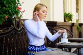 Peaceful Coffee Break. Woman Elegant Calm Face Have Drink Cafe Terrace Outdoors. Mug Of Good Coffee  poster