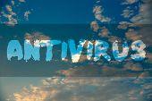 Conceptual Hand Writing Showing Antivirus. Business Photo Showcasing Safekeeping Barrier Firewall Se poster