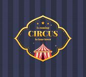 Circus Welcome. Invitation To Activity, Event, Loud Show Program, Presentation And An Opening. Greet poster