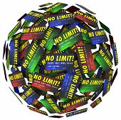 pic of borrower  - No Limit words on credit cards in a ball or sphere to illustrate endless borrowing - JPG