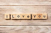 I Love You Word Written On Wood Block. I Love You Text On Table, Concept. poster