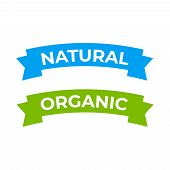 Natural Label And Organic Ribbon. Labels And Badges Design Organic Products poster