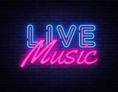 Live Music Neon Sign Vector. Live Music Design Template Neon Sign, Light Banner, Neon Signboard, Nig poster