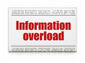 Data concept: newspaper headline Information Overload