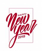 Vector Illustration. Red Handwritten Elegant Brush Lettering Of Happy New Year 2019 Isolated On Whit poster