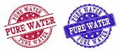 Grunge Pure Water Seal Stamps In Blue And Red Colors. Stamps Have Draft Style. Vector Rubber Imitati poster