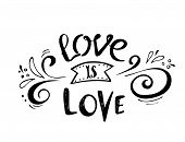 Quotes. Love Is Love. Valentine Lettering Love Collection. Hand Drawn Lettering With Beautiful Text  poster