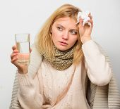 Girl Take Medicine Drink Water. Headache And Cold Remedies. Flu And Cold Concept. Woman Tousled Hair poster
