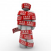 A person or man is oppressed and wrapped up in red tape reading Free Yourself to illustrate the need