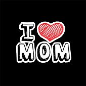 stock photo of i love you mom  - I love mom - JPG