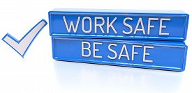 picture of ppe  - Work Safe Be Safe  - JPG
