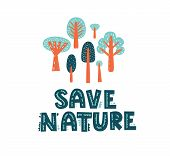 Save Nature Vector Poster Template. For Poster, Brochure, Flyer, Banner Or Postcard On Environmental poster