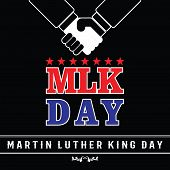 Mlk Day Poster. Martin Luther King Jr. Day. Red Star . Vector Illustration Usa Flag. Shake Hand Blac poster