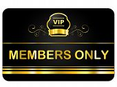 picture of eminent  - Members Only Representing Very Important Person And Membership Card - JPG