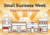 picture of nationalism  - National Small Business Week honors and celebrates American small business owners and entrepreneurs with Illustration of main street - JPG