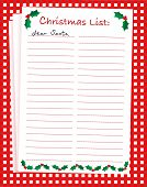 An illustration of a 'Dear Santa' blank Christmas list on festive background. Space for text. Also a
