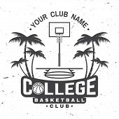 College Basketball Club Badge. Vector Illustration. Concept For Shirt, Print, Stamp Or Tee. Vintage  poster