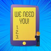 Writing Note Showing We Need You. Business Photo Showcasing Company Wants To Recruit Employees Requi poster