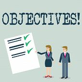 Text Sign Showing Objectives. Conceptual Photo Goals Planned To Be Achieved Desired Targets. poster
