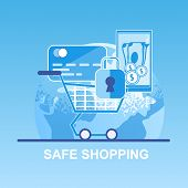 Vector Flat Banner Safe Shopping. Pay Credit Card Online Store Safely Through Your Mobile Device. In poster