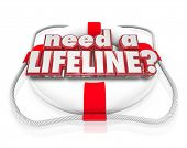picture of lifeline  - Need a Lifeline question on a life preserver to illustrate someone desperate for aid - JPG