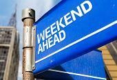 foto of weekdays  - Weekend Ahead blue road sign - JPG