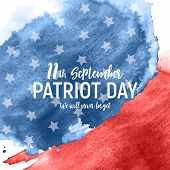 Patriot Day Usa Poster Background.september 11, We Will Never Forget.  Illustration. poster