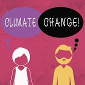 Word Writing Text Climate Change. Business Concept For Difference In Global Or Regional Climate Very poster