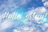 Banner Hello May. Hello May Text On Sky Background. Text Against The Sky poster
