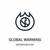 Global Warming Icon Isolated On White Background From Mother Earth Day Collection. Global Warming Ic poster
