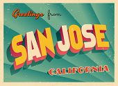 Vintage Touristic Greeting Card - San Jose, California - Vector EPS10. Grunge effects can be easily